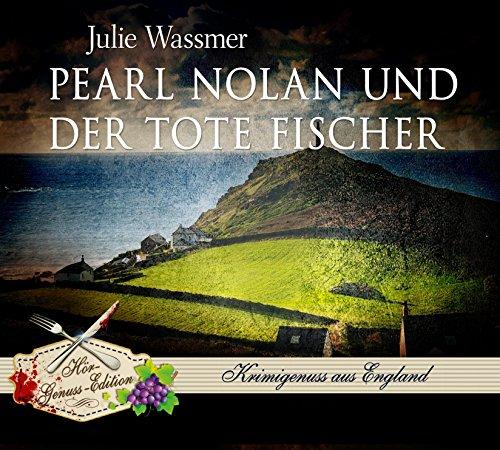 Buchseite und Rezensionen zu 'Pearl Nolan und der tote Fischer (Hör-Genuss-Edition-Box 2016)' von Julie Wassmer