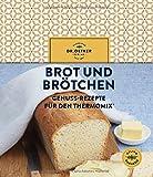 Brot und Brötchen: Genuss-Rezepte für den Thermomix®