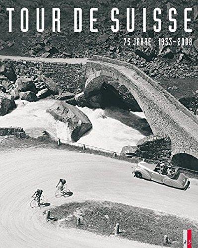 Tour de Suisse: 75 Jahre 1933-2008
