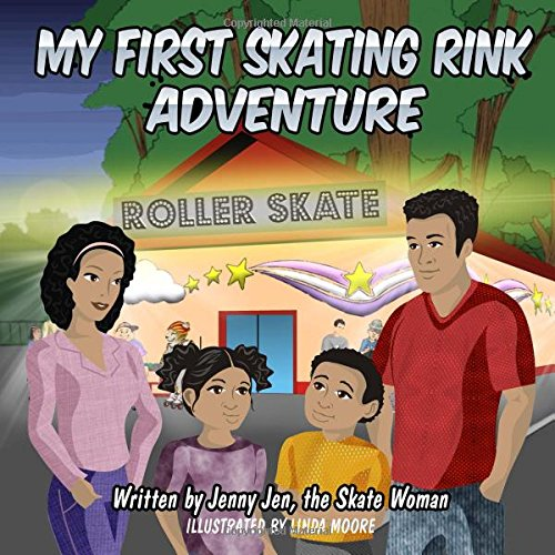 My First Skating Rink Adventure: : 5 Minute Story - A Super Cool & Far Out Place That Feels Like Outer Space On Skates! (My First Skate Books Super Series, Band 2) (Kinder-roller Rink-skates)