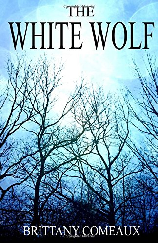 The White Wolf: Half-Breed Book 1