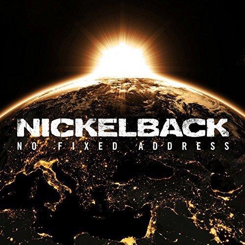 No Fixed Address by Nickelback (2014-05-04)