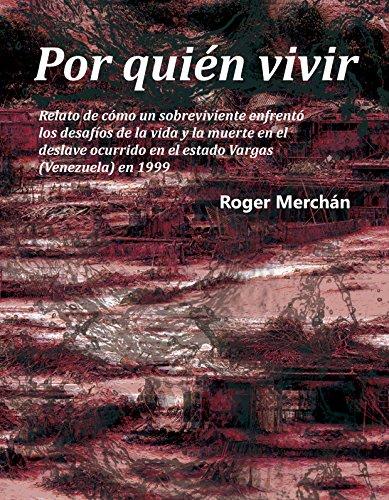 Descargar Libro Por quién vivir de Roger Merchán