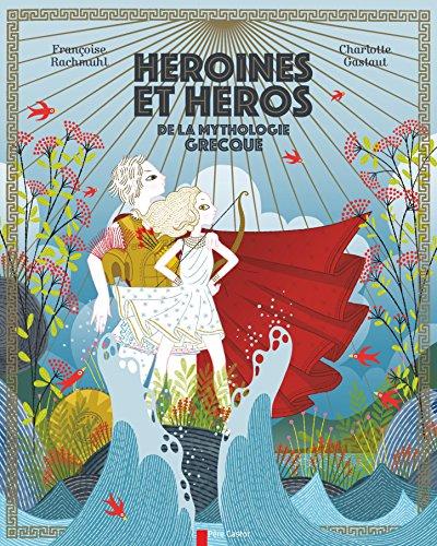 "<a href=""/node/196186"">Héroïnes et héros de la mythologie grecque</a>"