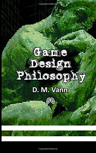 Game Design Philosophy