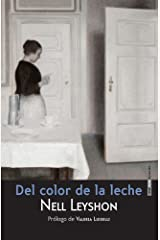 Del color de la leche (Spanish Edition) Kindle Edition