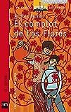 Libros Descargar en linea El complot de Las Flores El Barco de Vapor Roja (PDF y EPUB) Espanol Gratis