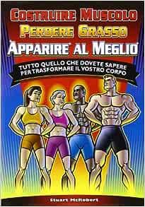 fa guadagnare muscoli perdere grasso