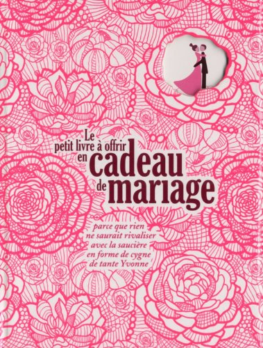 PT LIV OFFR EN CADEAU MARIAGE par LAURENCE SCHAACK