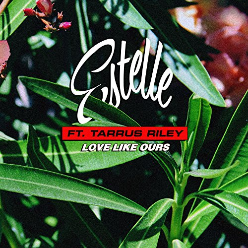 Love Like Ours (feat. Tarrus R...