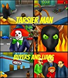 Tarsier Man: Buyers and Liars (English Edition)