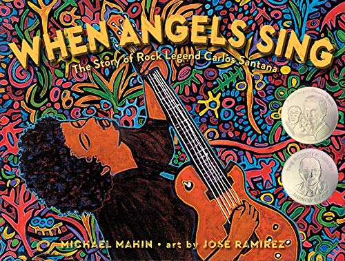 When Angels Sing: The Story of Rock Legend Carlos Santana (English Edition)