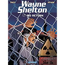 Wayne Shelton - Tome 12 - No return (French Edition)