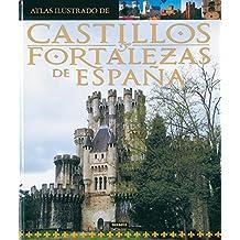 Atlas ilustrado de castillos y fortalezas