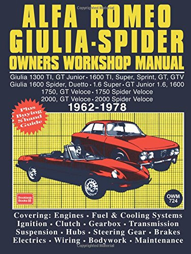 Alfa Romeo 1300, 1600, 1750, 2000 1962-78 Autobook: Easy to Use, Fully Illustrated, Comprehensive Guide to Repair and Maintenance (Workshop Manual Alfa Romeo)