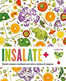 Insalate + ricette colorate e nutrienti con frutta e verdura di stagione