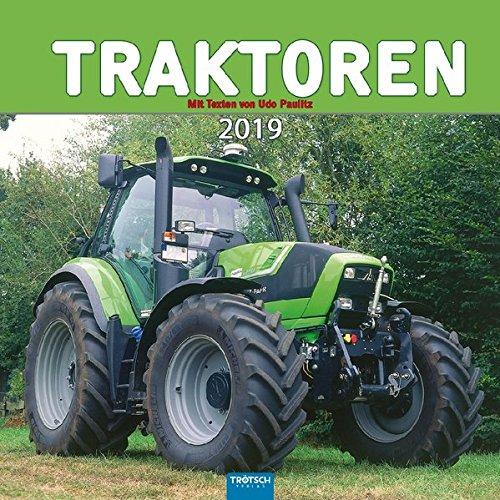 Technikkalender Traktoren 2019 Landwirtschaft Landmaschinen: Mit Texten von Udo Paulitz