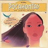 Pocahontas: Une Legende Indienne (Plus Pocahontas II, Un Monde Nouveau - Inedits)