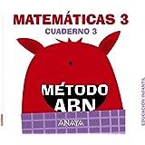 Matemáticas ABN. Nivel 3. Cuaderno 3. (Método ABN)