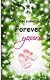 Forever yours von Lynn Summers