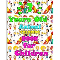 3 Years Old Animal Coloring Book For Children: How To Draw 80