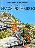L'Eau des Collines, tome 2 - Manon des sources