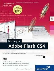 Einstieg in Adobe Flash CS4: Eigene Flash-Filme erstellen. Schritt für Schritt (Galileo Design)
