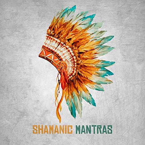Shamanic Mantras: Tribal Drumming for Ethnic Meditation and Sacred Dance