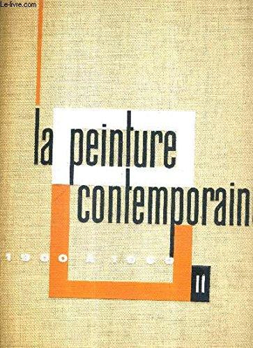 LA PEINTURE CONTEMPORAINE DE 1900 A 1960.