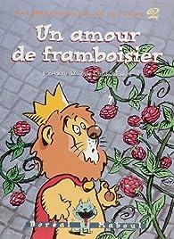 Un amour de framboisier par Jean-Pierre Davidts