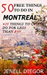 50 Free Things to Do in Montreal (+25...