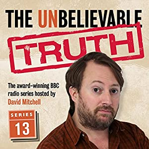 The Unbelievable Truth - Series 13