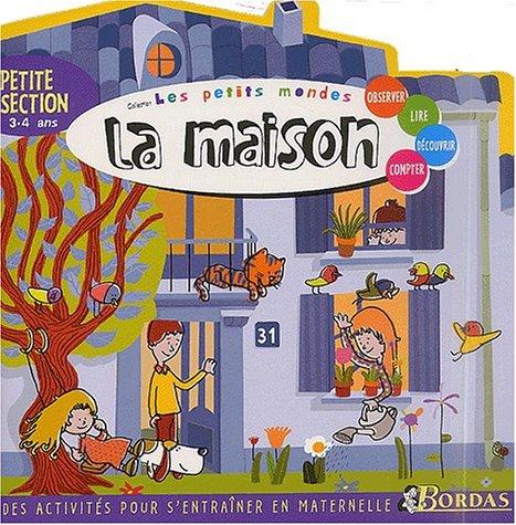 LES PETITS MONDES - LA MAISON PS (Ancienne Edition) PDF Books