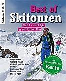 Best of Skitouren Band 2: Vom Allgäu zu den Ötztaler Alpen - Kristian Rath, Jan Piepenstock, Dieter Elsner, Rainer Kempf, Stefan Lindemann, Doris Neumayr, Thomas Neumayr