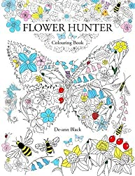 Flower Hunter: Colouring Book by De-ann Black (2015-05-03)
