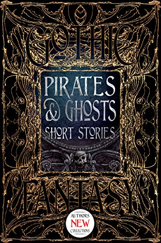 Pirates & Ghosts Short Stories (Gothic Fantasy) (English Edition)