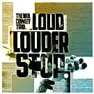 Loud Louder Stop