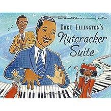 Duke Ellington's Nutcracker Suite by Anna Harwell Celenza (2011-07-01)