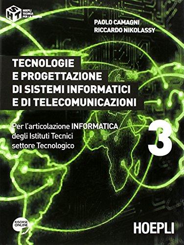 Tecnologie e progettazione di sistemi informatici e di telecomunicazioni. Per gli Ist. tecnici industriali. Con espansione online: 3