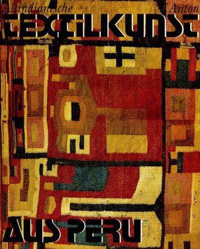 Altindianische Textilkunst aus Peru