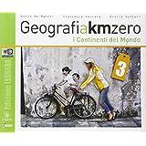 Geografia a km 0. Ediz. leggera. Con e-book. Con espansione online. Con DVD. Per la Scuola media: 3