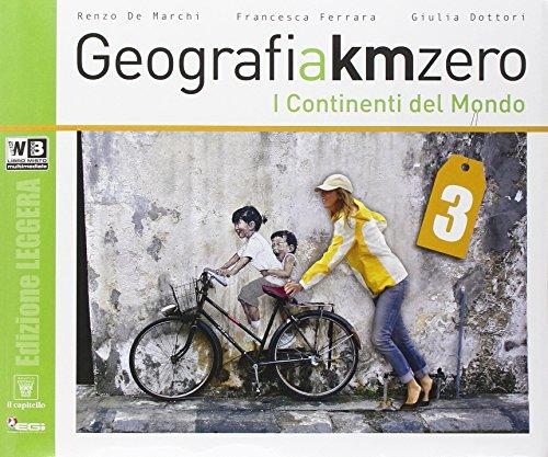 Geografia a km 0. Ediz. leggera. Per la Scuola media. Con DVD. Con e-book. Con espansione online: 3