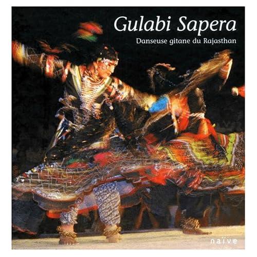 Gulabi Sapera : Danseuse gitane du Rajasthan