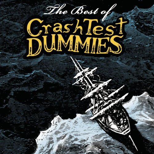The Best of Crash Test Dummies (Test Dummies Cd Crash)