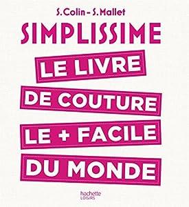 vignette de 'Simplissime le livre de couture le plus facile du monde (Xxx)'