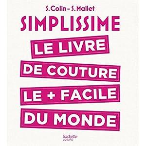 S Colin (Avec la contribution de), S Mallet (Avec la contribution de) (13)Acheter neuf :   EUR 24,95 5 neuf & d'occasion à partir de EUR 24,95