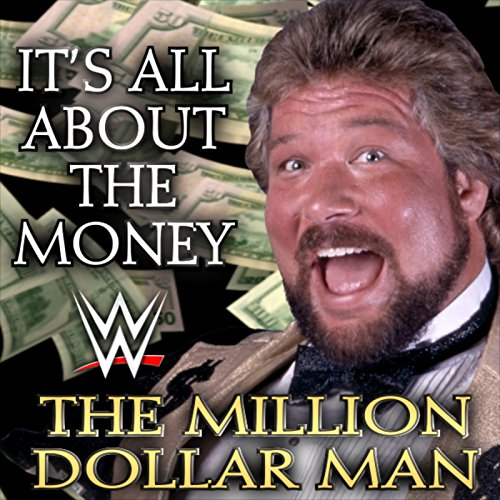 It's All About The Money (The Million Dollar Man)