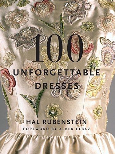 100 Unforgettable Dresses por Hal Rubenstein