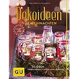 Dekoideen für Weihnachten (GU Garten Extra)