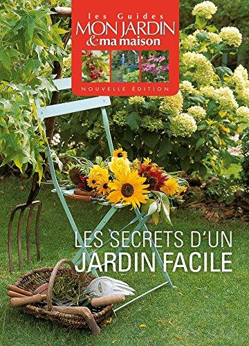 Les secrets d'un jardin facile